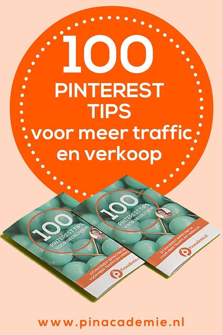 Zet Pinterest succesvol in voor je bedrijf, website, webshop, webwinkel. Download nu de 100 Pinterest tips voor meer traffic en verkoop op www.pinacademie.nl