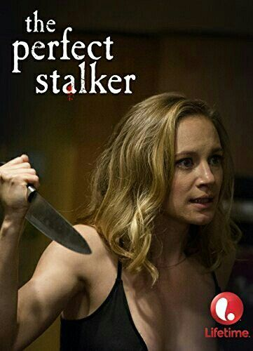 269a9546412 The Perfect Stalker Lifetime Movies