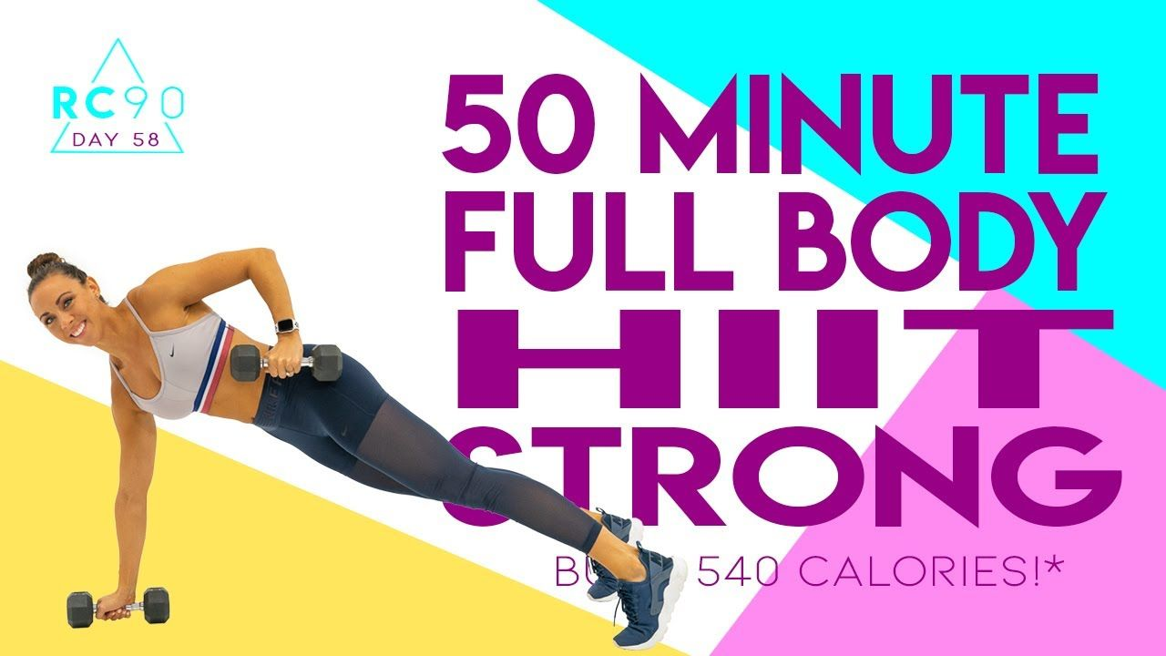 50 Minute Full Body HIIT Strong Workout 🔥Burn 540 Calories!* 🔥 Day 58   RC90