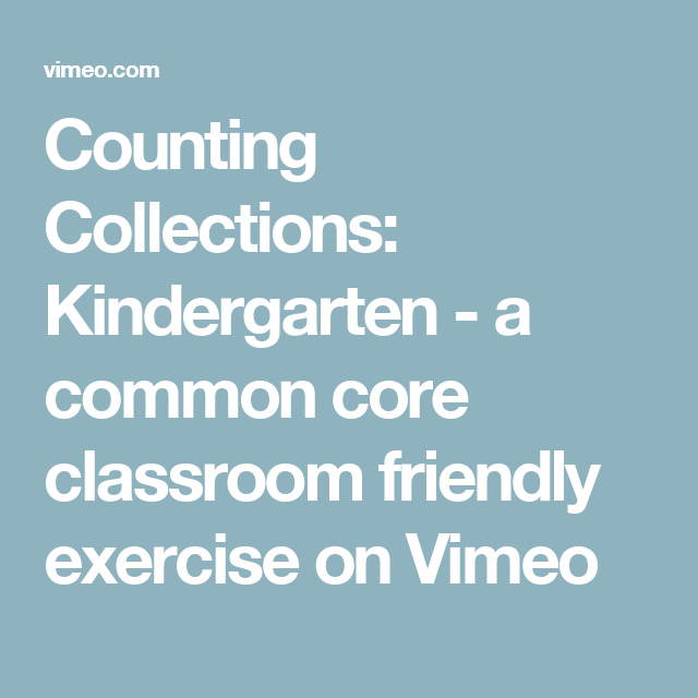 Counting Collections: Kindergarten - a common core classroom ...