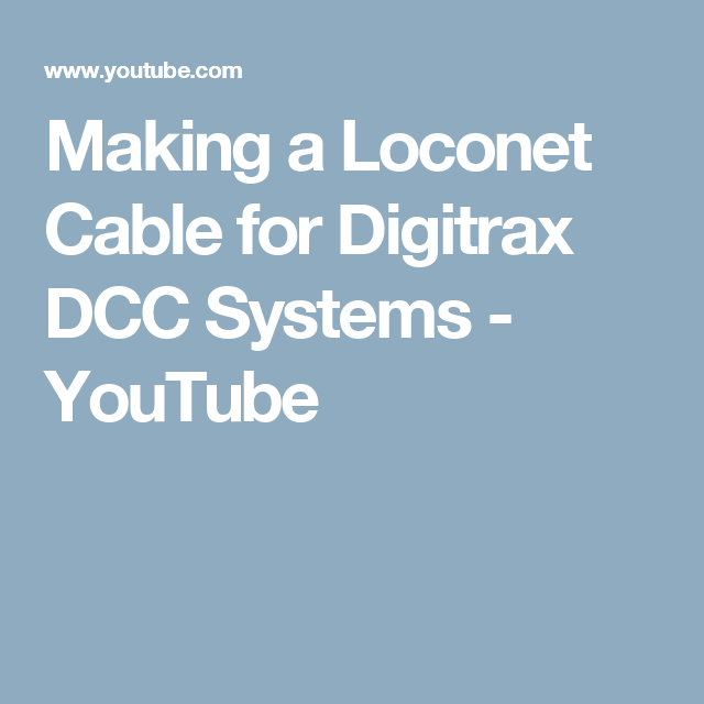 Making A Loconet Cable For Digitrax Dcc Systems Youtube How To Make System Cable