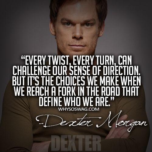 Jeff Lindsay Quotes Author Of Darkly Dreaming Dexter Dexter Quotes Dexter Words