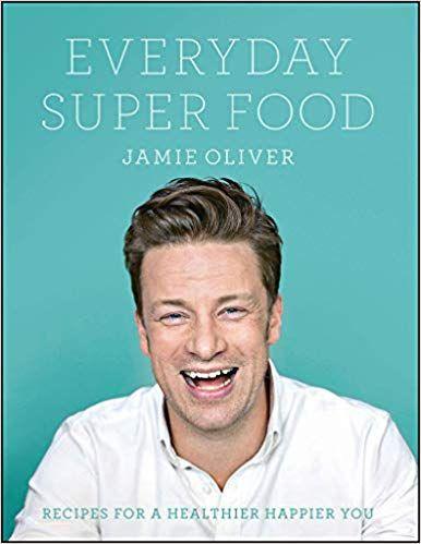 Everyday Super Food by Jamie Oliver 9780718181239 Healthy