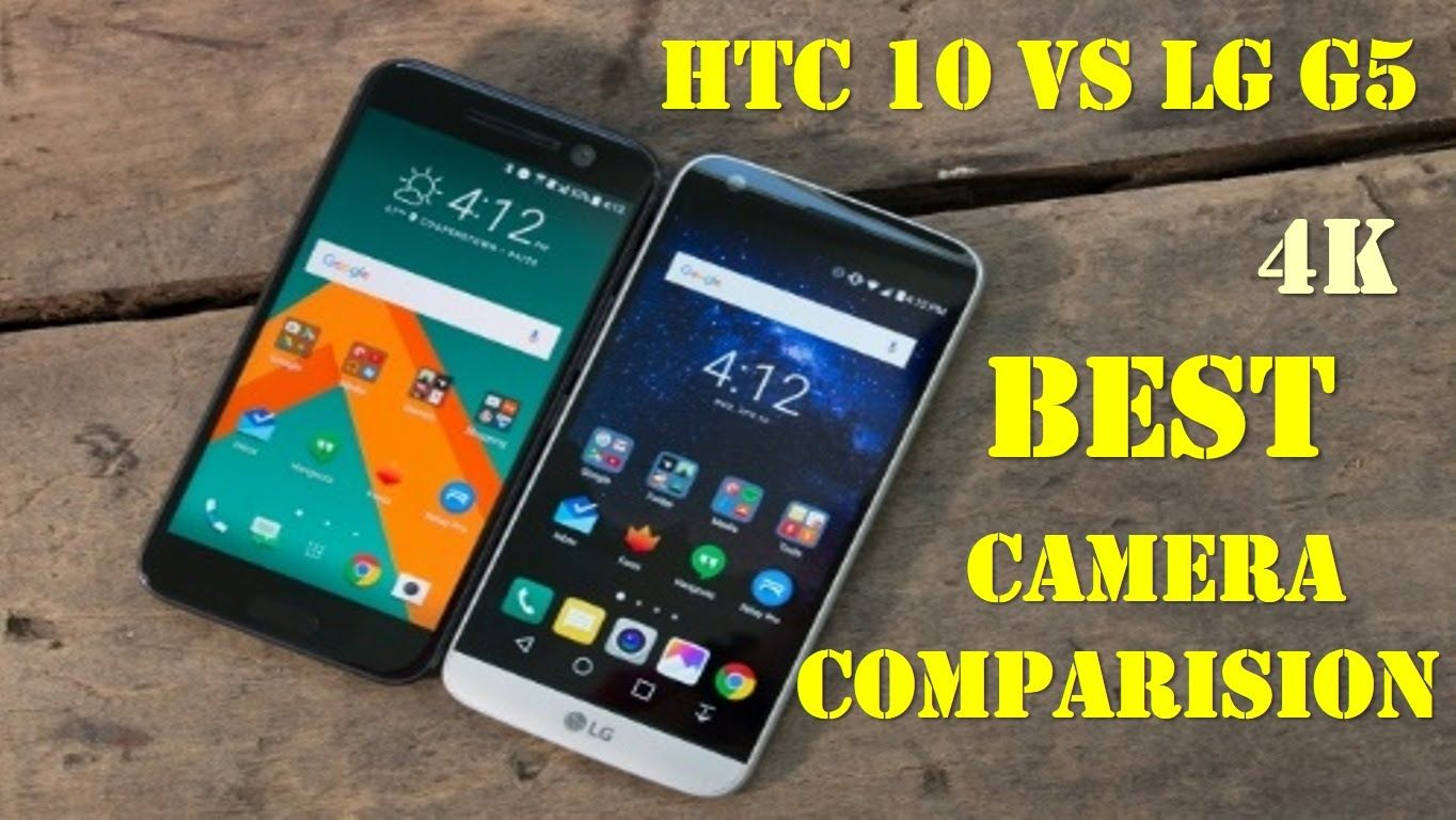 HTC 10 VS LG G5 Camera Test - Awesome Detailed 4K
