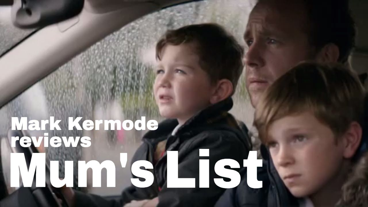Mum's List reviewed by Mark Kermode