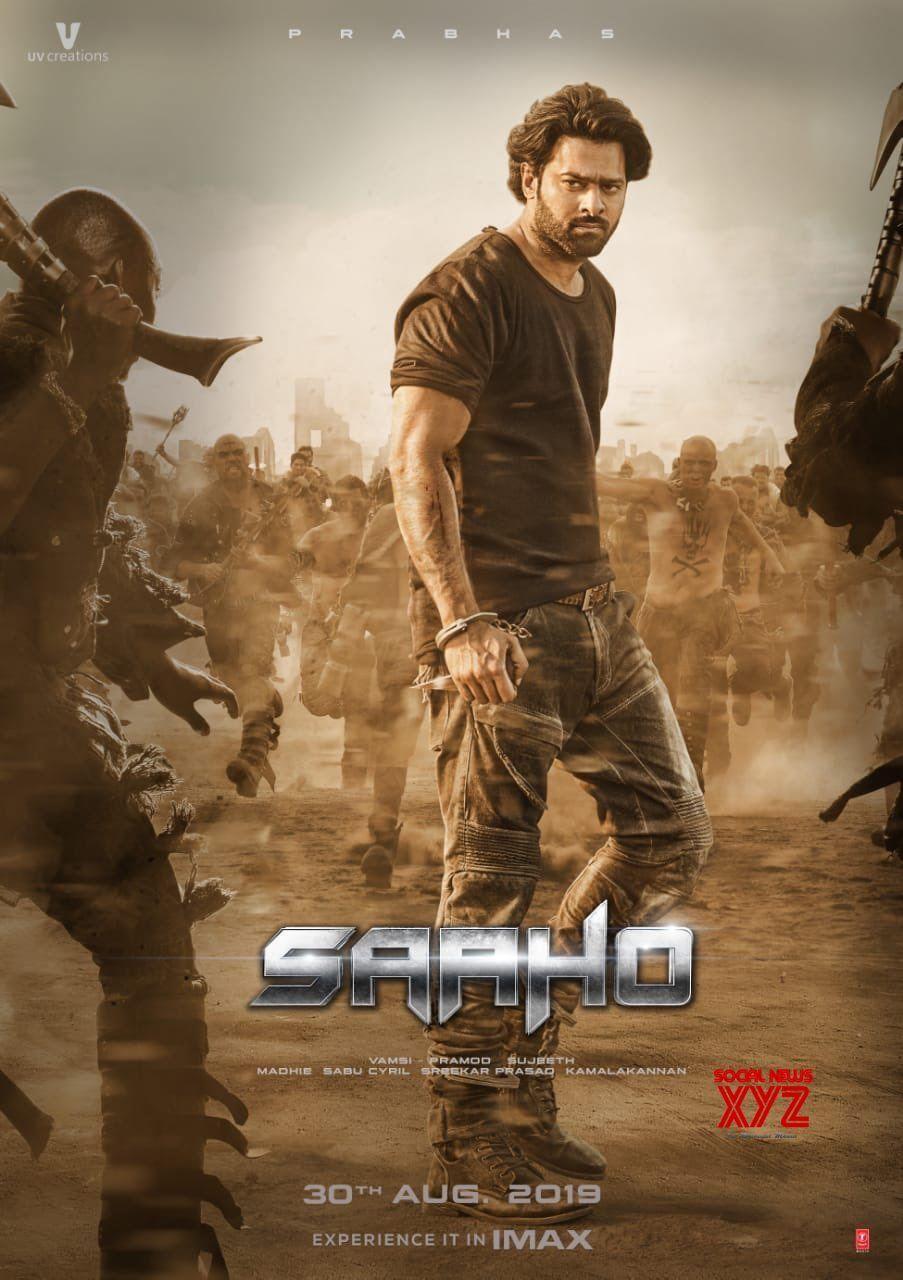Prabhas S Saaho Movie New Massy Poster Social News Xyz Free Movies Online Prabhas Pics Full Movies