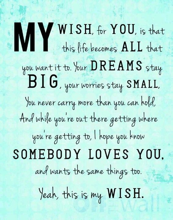 My Wish Rascal Flatts Be Yourself Quotes My Wish For You Quotes
