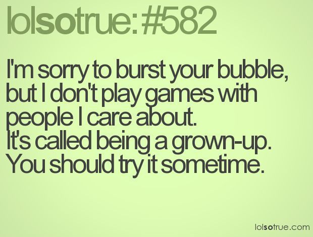 Pin by Marcia Tickle on Words | Play quotes, Playing games ...