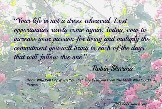 Quotes From Who Will Cry When You Die By Robin Sharma Quotes