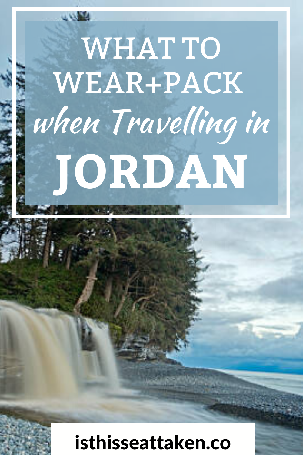 What to Pack + Wear When Traveling in Jordan