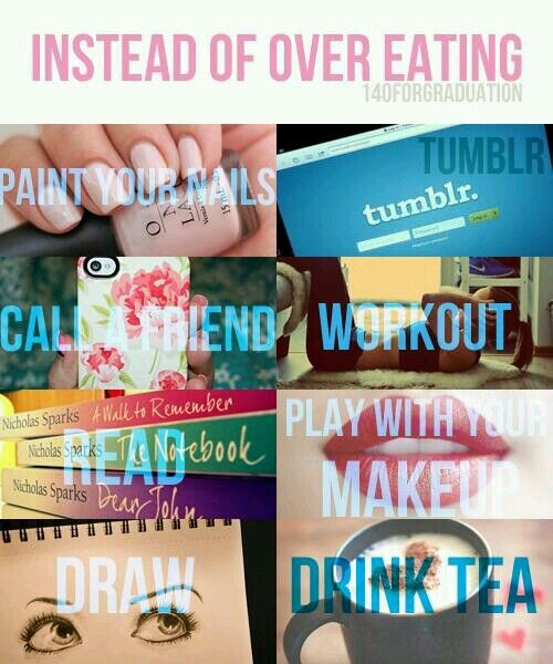 Instead of over eating do these things.