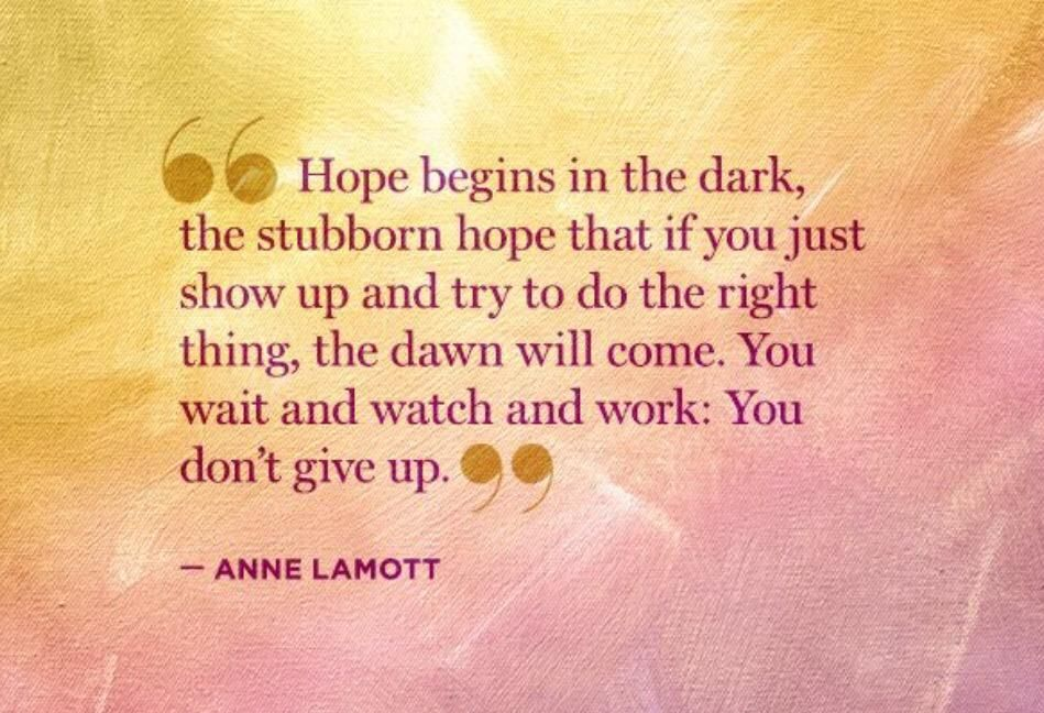Brittney Moses On Twitter Hope Quotes Anne Lamott Quotes Anne Lamott