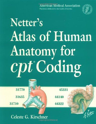 DOWNLOAD PDF] Netters Atlas of Human Anatomy for CPT Coding