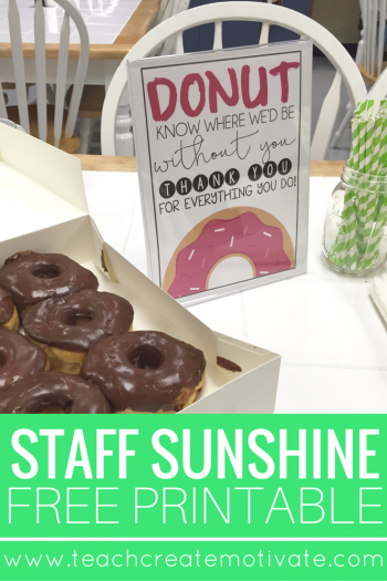 Donuts for the Staff: Sunshine Idea! - Teach Create Motivate