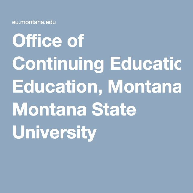 Office of Continuing Education, Montana State University