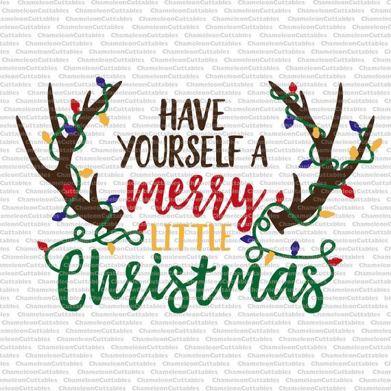 Have Yourself A Merry Little Christmas Svg.Have Yourself A Merry Little Christmas Svg By