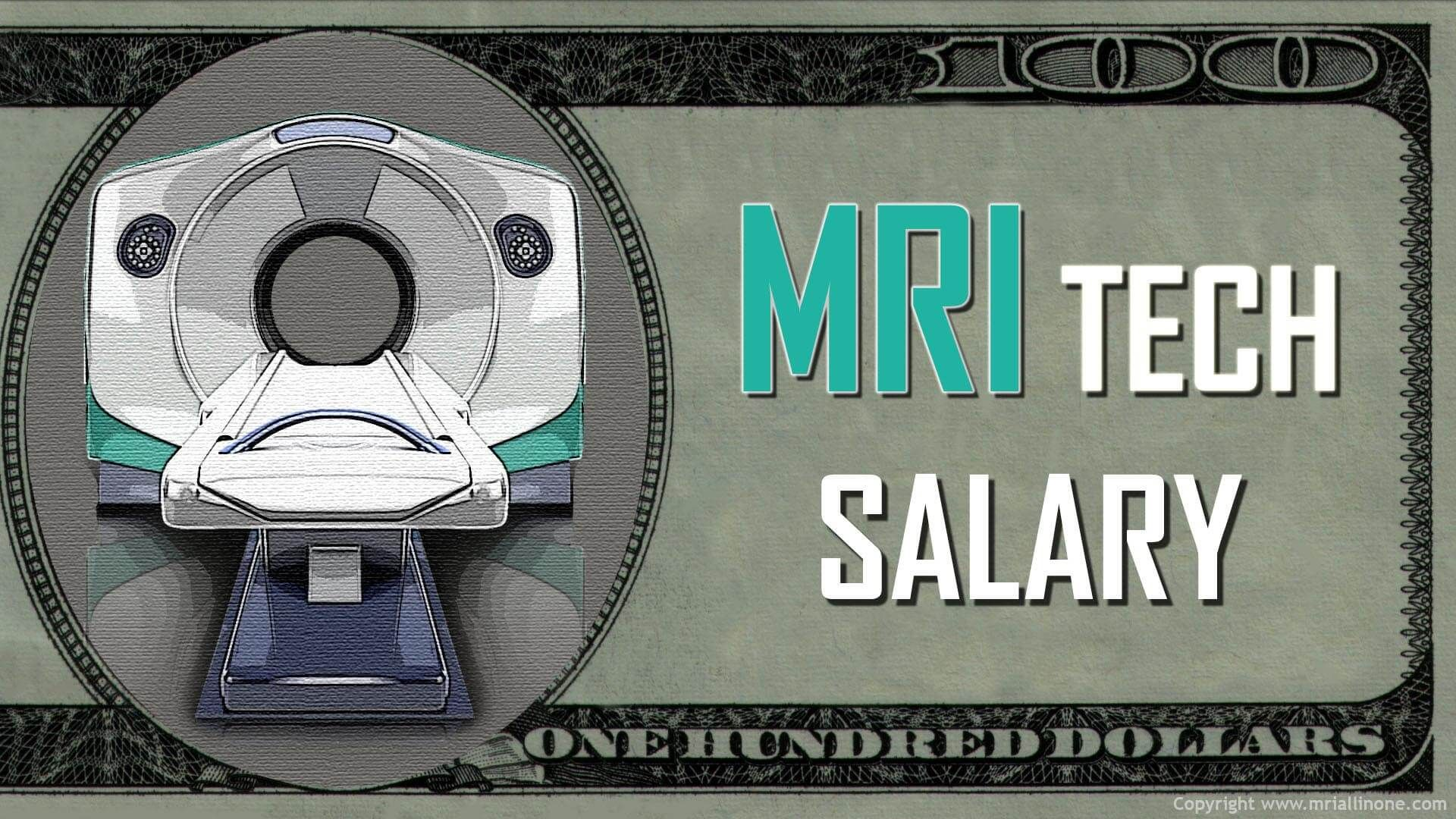 Mri tech salary an article containing tons of