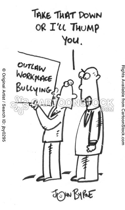 Workplace bullying.  John Byrne