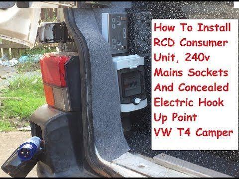 Vw T4 Concealed Electric Hook Up Consumer Unit 240 Sockets Install Vw T4 Camper Youtube Vw T4 T4 Camper Camper