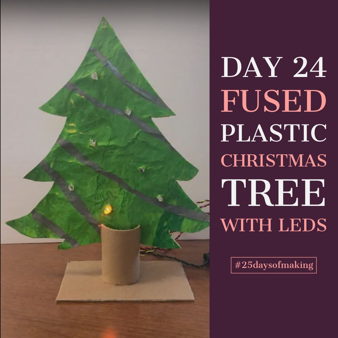 25daysofmaking Day 24 Fused Plastic Christmas Tree With
