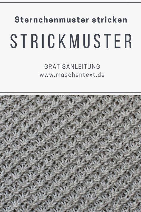 Photo of Strickanleitung: Sternchenmuster stricken | maschentext.de