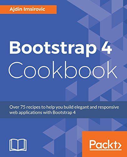 Bootstrap 4 cookbook code pdf download programming ebooks it bootstrap 4 cookbook code pdf download fandeluxe Gallery