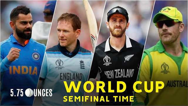 World Cup 2019 Semi Finals Match Dates Schedule India Vs New Zealand And Australia Vs England England Match World Cup Semi Final