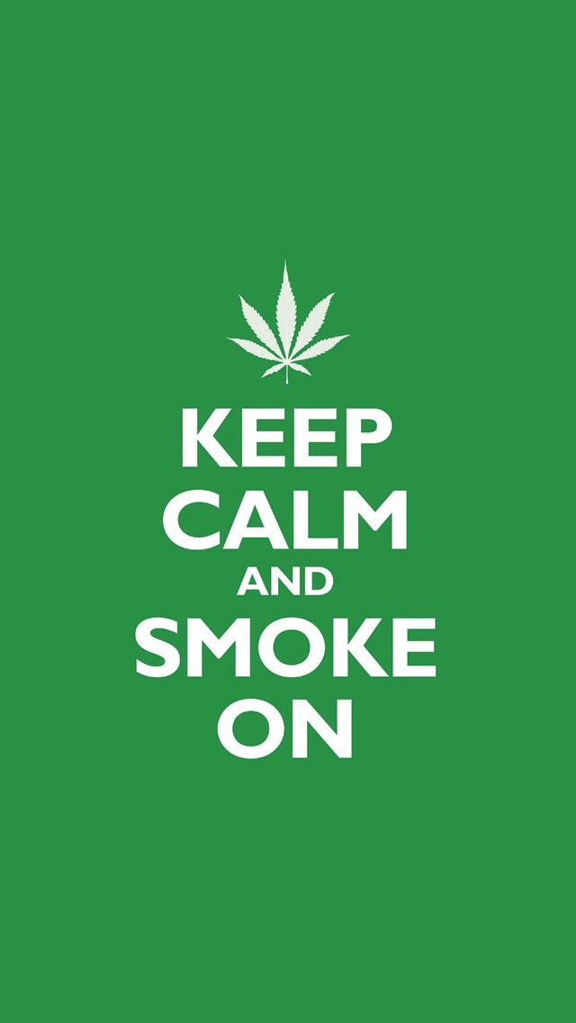Keep Calm And Smoke On IPhone 5 Wallpaper
