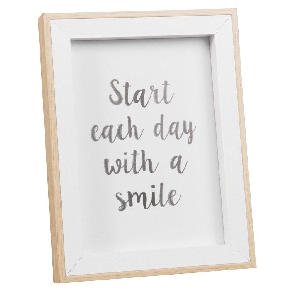 Cadre Avec Citation Start Each Day With A Smile De Chez Maison