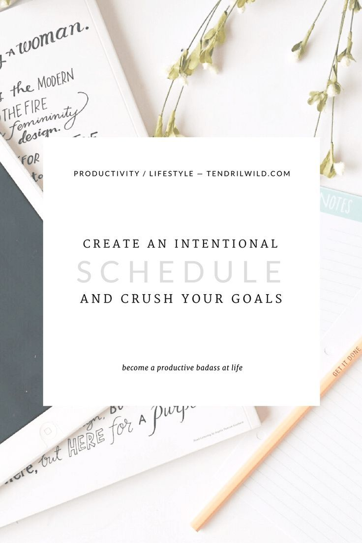 Create an Intentional Daily Schedule and Achieve Your