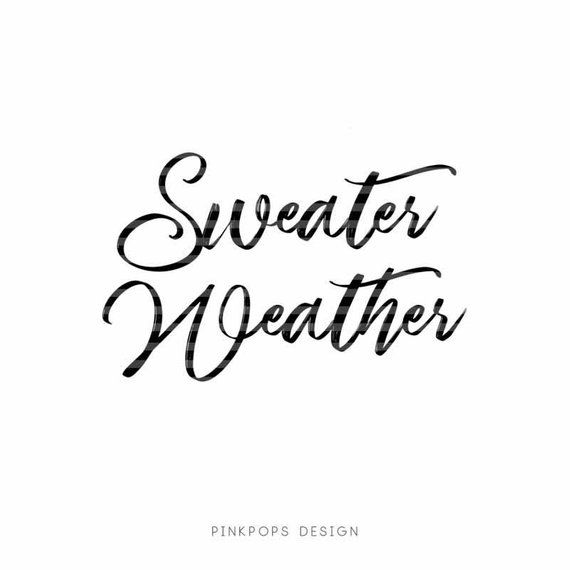 Sweater Weather svg, Autumn SVG, Autumn Clipart, Pumpkin SVG ...