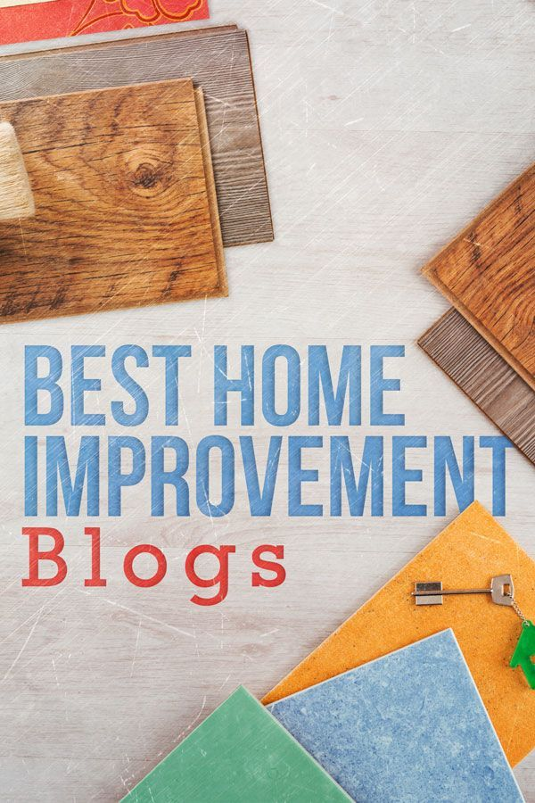Bookmark These 5 Home Improvement Blogs For Diy Inspiration