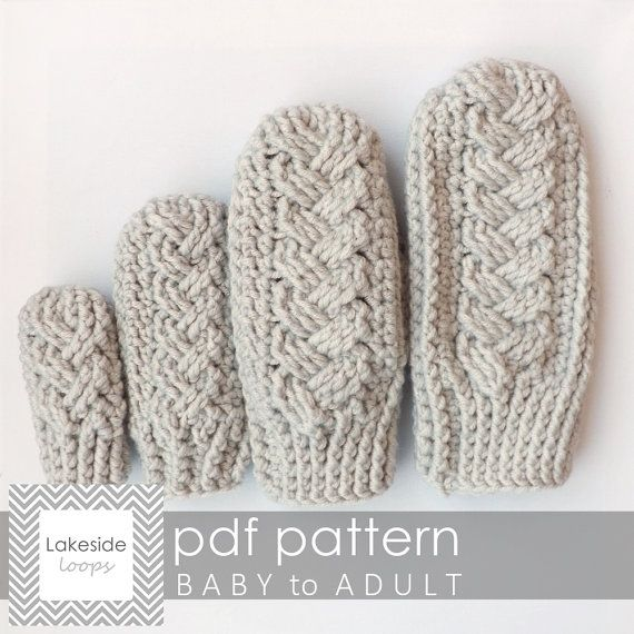 Crochet Pattern Holden Cable Mittens By Lakeside Loops Includes 4 Sizes Baby Kids Womens Mens Sizes Crochet Mittens Pattern Crochet Mittens Crochet Baby Mittens