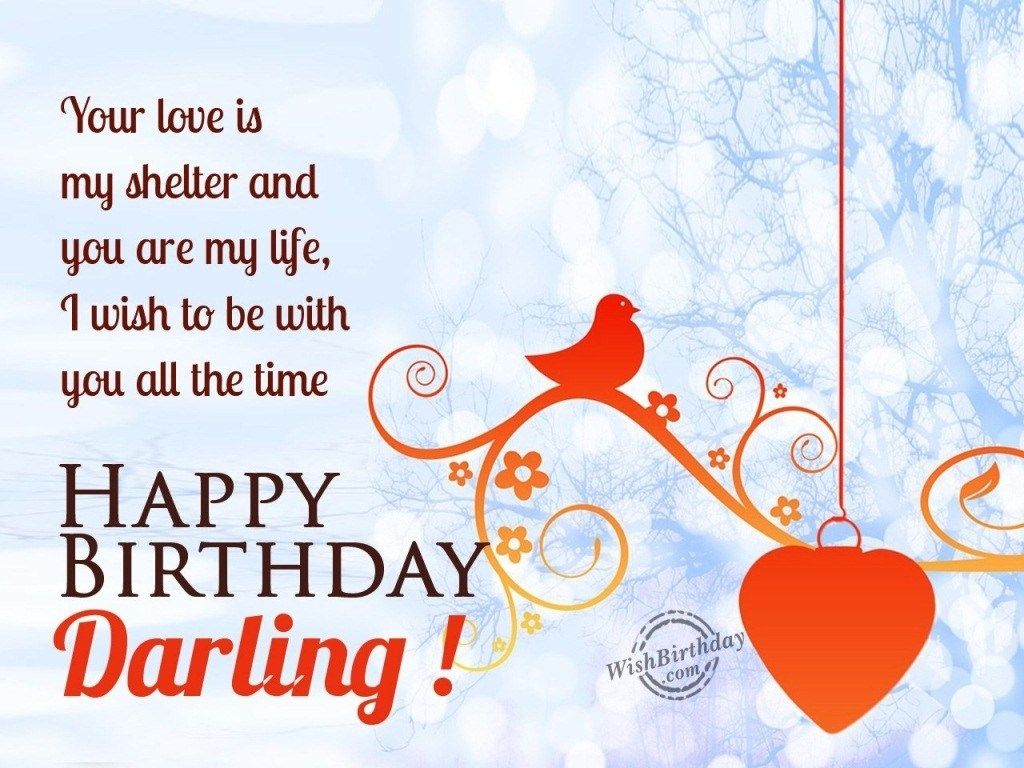 Happy Birthday Darling Happy Birthday Pictures Images Pics Happy Birthday Darling Birthday Message For Wife Romantic Birthday Wishes