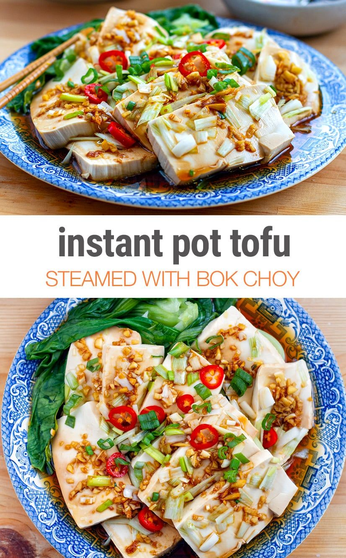 Instant Pot Tofu Bok Choy With Ginger Garlic Sauce Instant Pot Eats Recipe In 2020 Vegan Instant Pot Recipes Tofu Steam Recipes