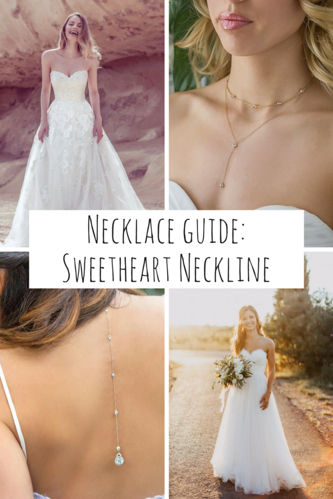 Necklace Guide The Sweetheart Neckline Wedding Dress Necklines