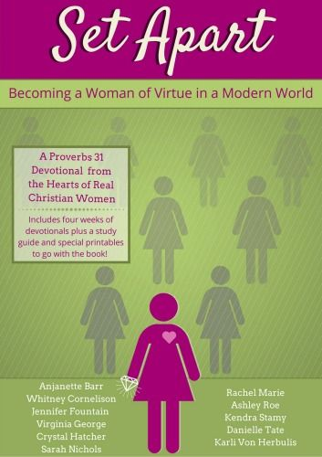 Becoming a woman of virtue in a modern world.