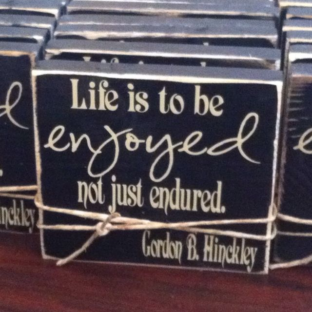 """""""Enjoyed"""" quote made them for RS birthday party favors. They are on a 1x6 board, cut to 6 inches long!! Add some vinyl and embellish with twine."""