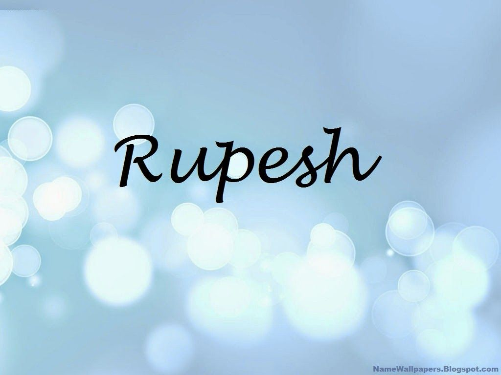 of name rupesh