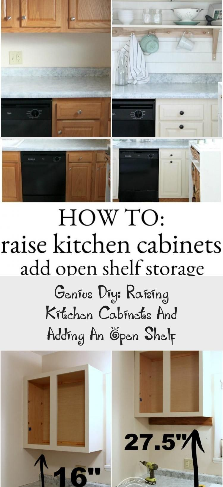 Learn How To Raise Kitchen Cabinets To The Ceiling And Add A Floating Shelf Underneath To Max In 2020 Small Kitchen Storage Diy Diy Kitchen Shelves Small Kitchen Decor