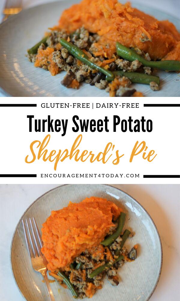 Turkey Sweet Potato Shepherd's Pie | Encouragement 4 Today #shepardspie