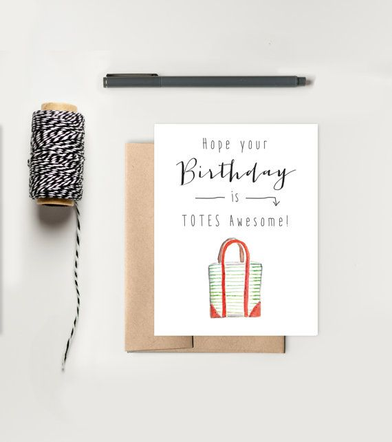 Happy Birthday Card For Her Funny Birthday Card Totes Etsy Birthday Cards For Her Birthday Cards Funny Birthday Cards