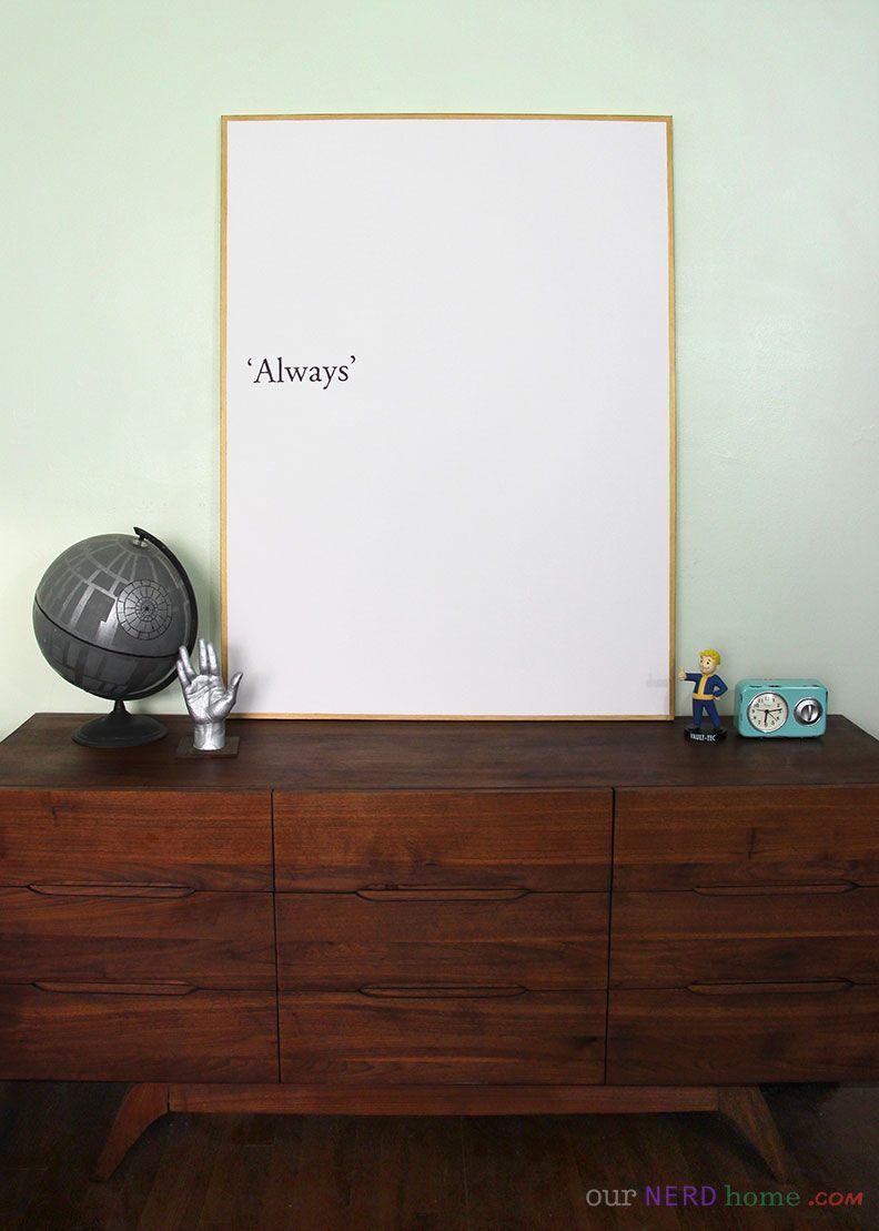 DIY Harry Potter Always Art   Our Nerd Home   Geek home decor ...