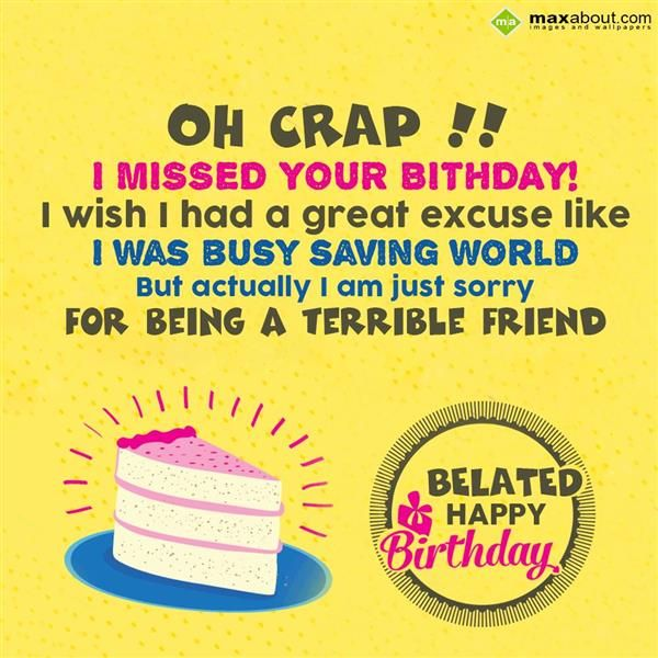 I Would Tell You The Super Secret Reason That Am Late Wishing A Belated Birthday Wishes