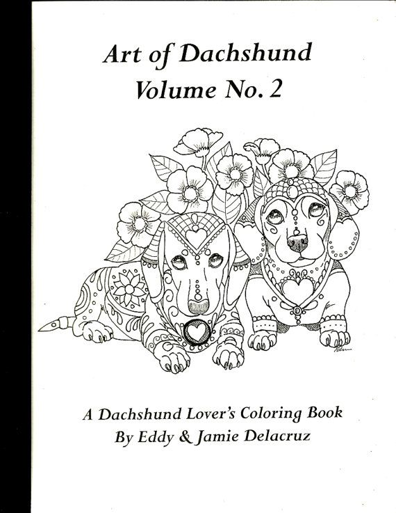Art of Dachshund Coloring Book Volume No. 2 - Physical Book ...