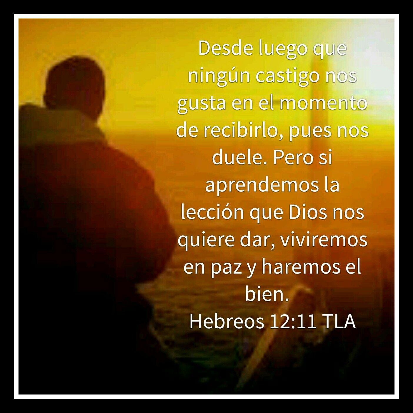 Versiculos De La Biblia De Animo: Galeria De Versiculos Biblicos: Hebreos 12:11