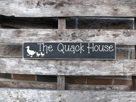 Welcome To The Lake Signs Decor Pleasing The Quack House Duck Coop Decor Duck House Decor Country Signs Inspiration