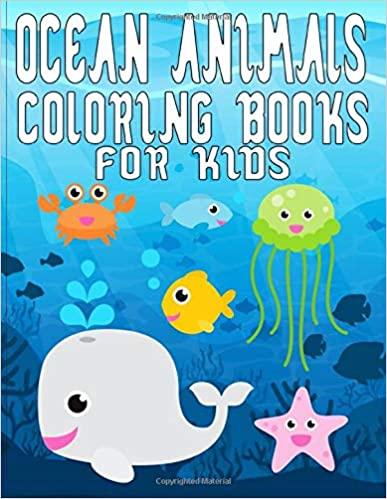 Ocean Animals Coloring Book For Kids Ocean Animals Sea Creatures Underwater Marine Life More Than 25 C In 2020 Animal Coloring Books Ocean Animals Coloring Books