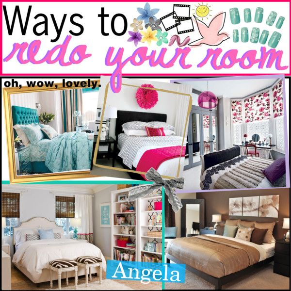 Ways To Redo Your Room By Thepolyvorepeople On Polyvore Diy