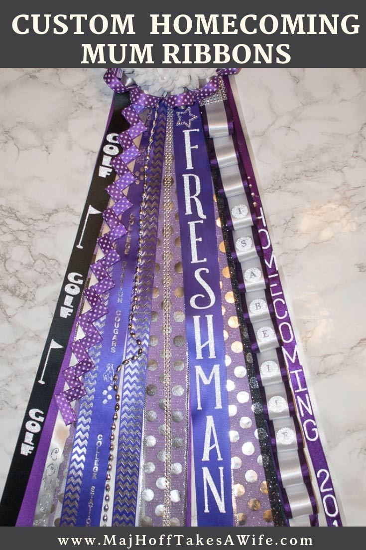 Customized Ribbons for Texas Homecoming Mums - Major Hoff Takes A Wife : Family Recipes & Travel Inspiration